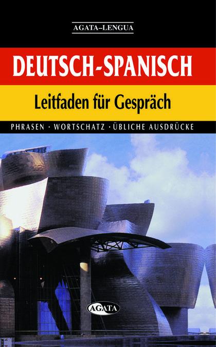 LEITFADEN FÜR GESPRÄCH DEUTSCH-SPANISCH