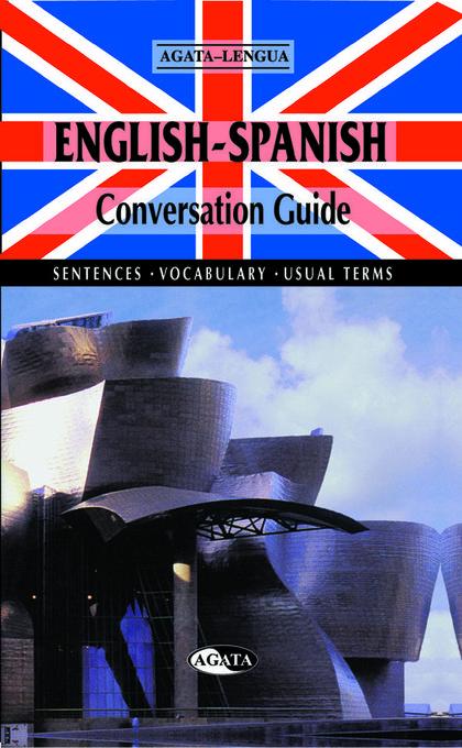 CONVERSATION GUIDE ENGLISH-SPANISH