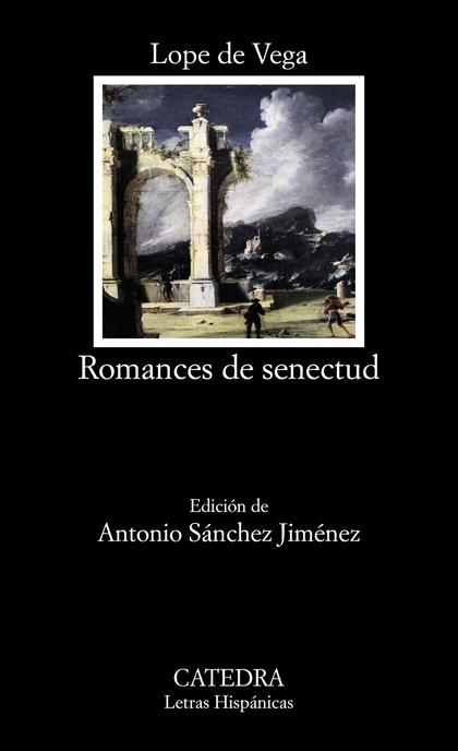 ROMANCES DE SENECTUD.