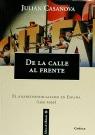 DE LA CALLE AL FRENTE.ANARCOSINDICALISMO EN ESPAÑA(1931-1939)