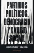 PARTIDOS POLITICOS, DEMOCRACIA Y CAMBIO SOCIAL.