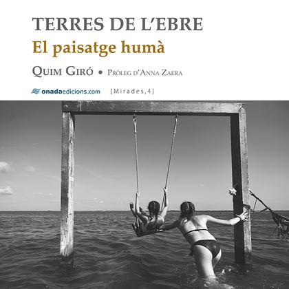 TERRES DE L'EBRE. EL PAISATGE HUMÀ