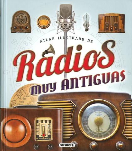 RADIOS MUY ANTIGUAS.