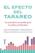 EL EFECTO DEL TARAREO. LA SANACIÓN CON SONIDO PARA LA SALUD Y LA FELICIDAD