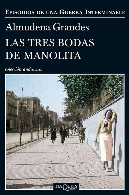 LAS TRES BODAS DE MANOLITA.