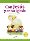 NUEVO PROYECTO GALILEA 2000, CON JESÚS EN SU IGLESIA, INICIACIÓN DE LOS NIÑOS A LA VIDA CRISTIA
