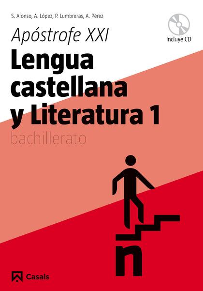 APÓSTROFE XXI, LENGUA CASTELLANA Y LITERATURA, 1 BACHILLERATO