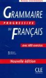 GRAMMAIRE PROGRESSIVE FRANÇAIS INTERMEDIATRE. NIVEAU INTERMEDIARIRES AVEC 600 EXERCIES (NOVELLE