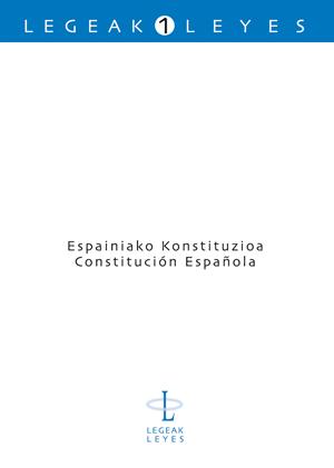 ESPAINIAKO KONSTITUZIOA = CONSTITUCIÓN ESPAÑOLA