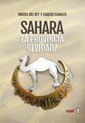 SAHARA LA PROVINCIA OLVIDADA.