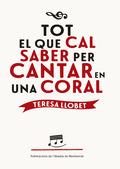 TOT EL QUE CAL SABER PER CANTAR EN UNA CORAL