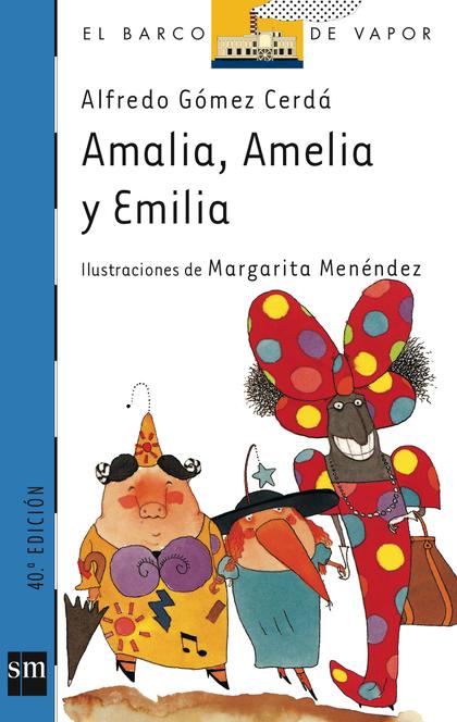 AMALIA, AMELIA Y EMILIA 53 BVA