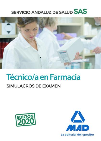 TÉCNICO EN FARMACIA DEL SERVICIO ANDALUZ DE SALUD. SIMULACROS DE EXAMEN.