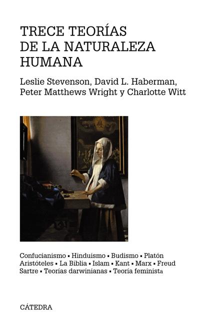 TRECE TEORÍAS DE LA NATURALEZA HUMANA. CONFUCIANISMO, HINDUISMO, BUDISMO, PLATÓN, ARISTÓTELES,