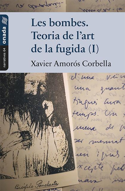 LES BOMBES. TEORIA DE L'ART DE LA FUGIDA (I)