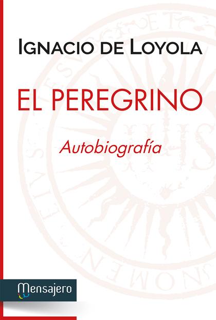 EL PEREGRINO, AUTOBIOGRAFIA.