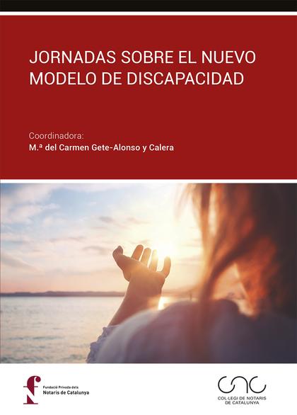 JORNADAS SOBRE EL NUEVO MODELO DE DISCAPACIDAD