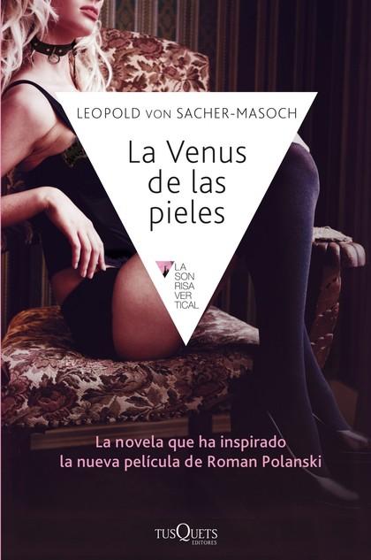 LA VENUS DE LAS PIELES.