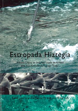 ESTROPADA HIZTEGIA