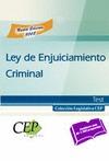 LEY DE ENJUICIAMIENTO CRIMINAL. TEST