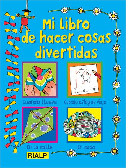 MI LIBRO DE HACER COSAS DIVERTIDAS