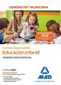 CUERPO ESPECIALISTA EN EDUCACIÓN INFANTIL DE LA ADMINISTRACIÓN DE LA GENERALITAT. TEMARIO PARTE