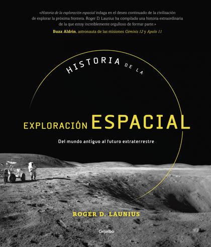 HISTORIA DE LA EXPLORACIÓN ESPACIAL.