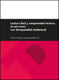 LECTURA FÁCIL Y COMPRENSIÓN LECTORA EN PERSONAS CON DISCAPACIDAD INTELECTUAL