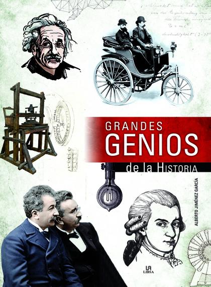 GRANDES GENIOS DE LA HISTORIA.