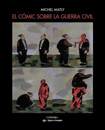 EL CÓMIC SOBRE LA GUERRA CIVIL.