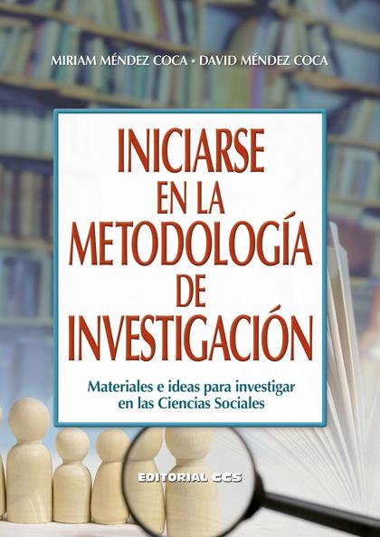 INICIARSE EN LA METODOLOGÍA DE INVESTIGACIÓN                                    MATERIALES E ID