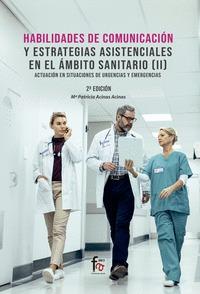 HABILIDADES DE COMUNICACION Y ESTRATEGIAS ASISTENCIALES EN