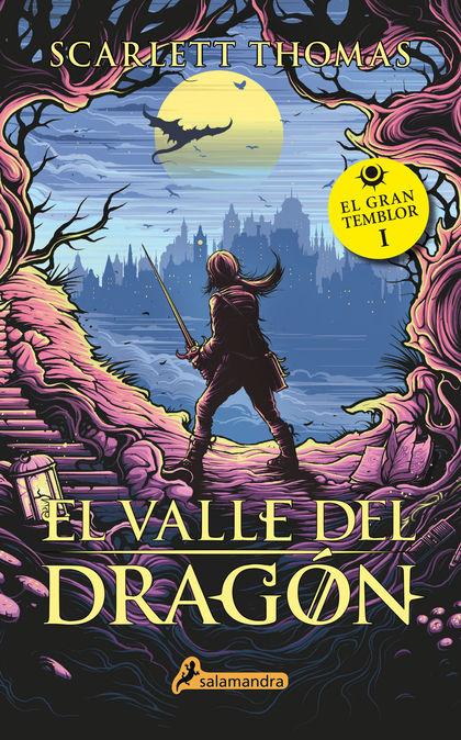 EL VALLE DEL DRAGÓN. GRAN TEMBLOR I