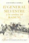 EL GENERAL SILVESTRE Y LA SOMBRA DEL RAISUNI.