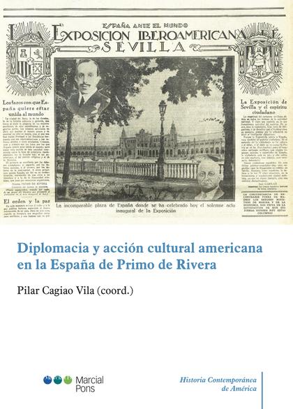 DIPLOMACIA Y ACCION CULTURAL AMERICANA EN LA ESPAÑA DE PRIMO DE R