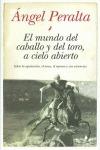 EL MUNDO DEL CABALLO Y DEL TORO, A CIELO ABIERTO