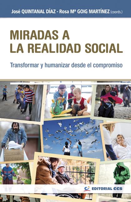 MIRADAS A LA REALIDAD SOCIAL                                                    TRANSFORMAR Y H