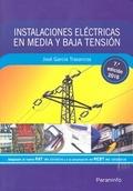 INSTALACIONES ELÉCTRICAS EN MEDIA Y BAJA TENSIÓN (7.ª EDICIÓN 2016).