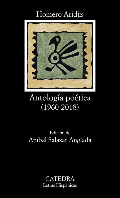 ANTOLOGÍA POÉTICA. (1960-2018)