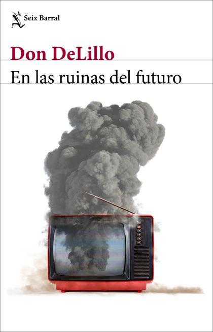 EN LAS RUINAS DEL FUTURO.