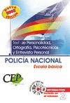 OPOSICIONES POLICÍA NACIONAL, ESCALA BÁSICA. TEST DE PERSONALIDAD ORTOGRAFÍA, PSICOTÉCNICOS Y E