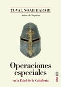 OPERACIONES ESPECIALES EN LA EDAD DE LA CABALLERÍA.