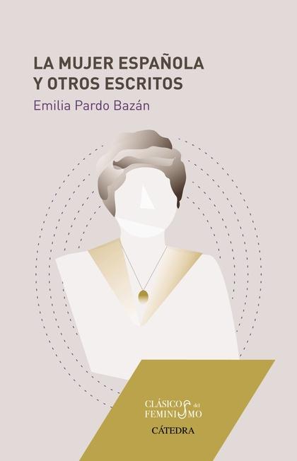 LA MUJER ESPAÑOLA Y OTROS ESCRITOS.