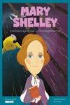 MARY SHELLEY. L´ESCRIPTORA QUE VA CREAR UN MONSTRE AMB BON COR