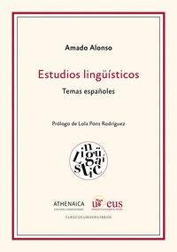 ESTUDIOS LINGÜSTICOS. TEMAS ESPAÑOLES