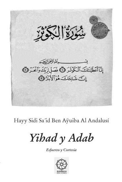 YIHAD Y ADAB : ESFUERZO Y CORTESÍA