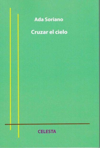 CRUZAR EL CIELO