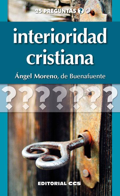 INTERIORIDAD CRISTIANA.