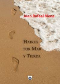 HAIKUS POR MAR Y TIERRA
