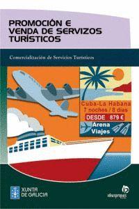 PROMOCIÓN E VENDA DE SERVIZOS TURÍSTICOS : COMERCIALIZACIÓN DE SERVIZOS TURÍSTICOS